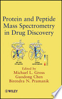 Protein and Peptide Mass Spectrometry in Drug Discovery Book