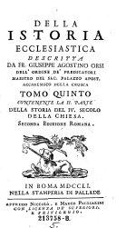 Contenente La II. Parte Della Storia Del IV. Secolo Della Chiesa