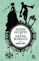 Petits secrets et grand mariage Book