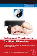 Behavioral Treatments for Sleep Disorders