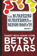 The Burning Questions of Bingo Brown Pdf/ePub eBook