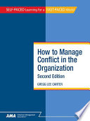 How To Manage Conflict in the Organization  Second Edition