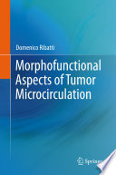 Morphofunctional Aspects of Tumor Microcirculation Book