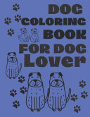 Dog Coloring Books for Dog Lover