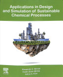 Applications in Design and Simulation of Sustainable Chemical Processes