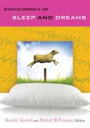 Encyclopedia Of Sleep And Dreams