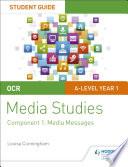 Ocr A Level Media Studies Student Guide 1 Media Messages