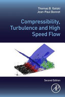 Compressibility  Turbulence and High Speed Flow