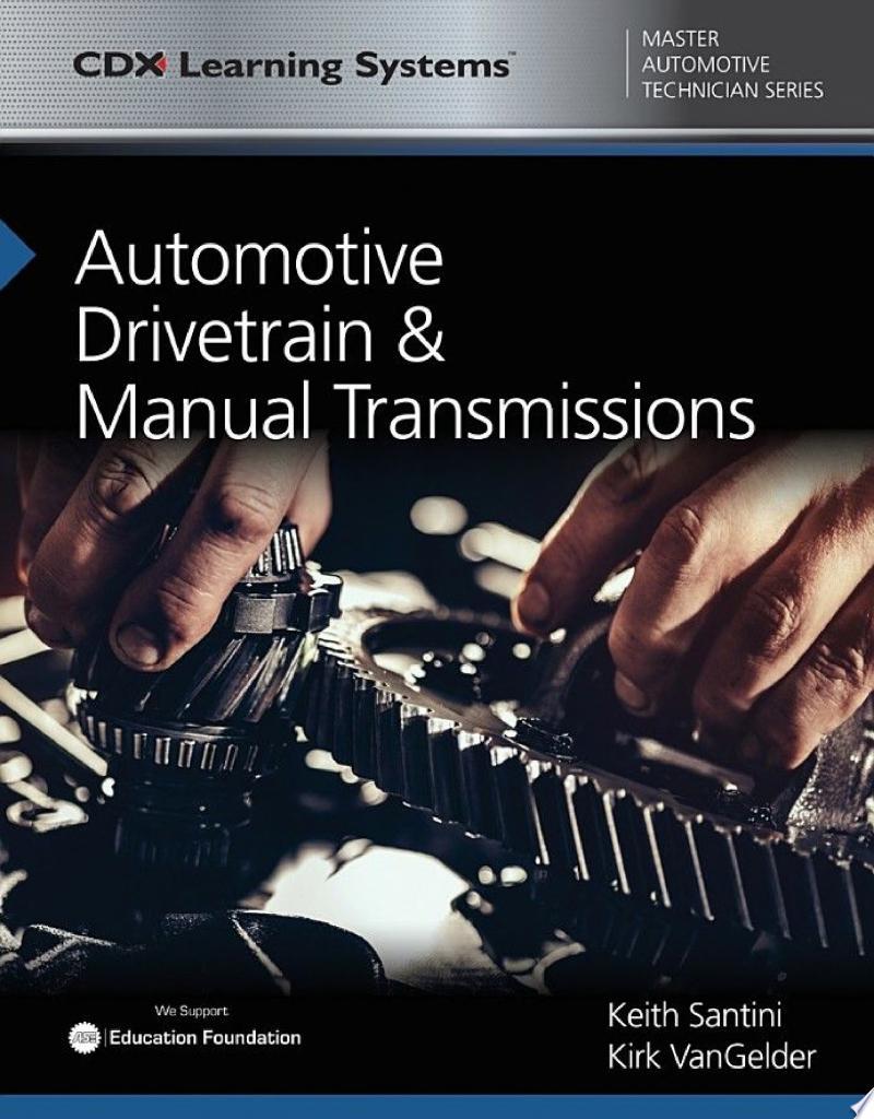 Automotive Drivetrain and Manual Transmissions