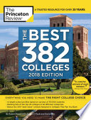 The Best 382 Colleges, 2018 Edition  : Everything You Need to Make the Right College Choice