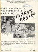 Readjustments in Processing and Marketing Citrus Fruits