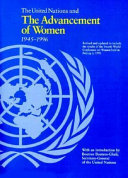 The United Nations and the Advancement of Women  1945 1996