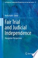 Fair Trial And Judicial Independence