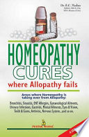 """Homeopathy Cures Where Alopathy Fails"" by Subhash C. Madan"