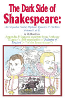 The Dark Side of Shakespeare: An Elizabethan Courtier, Diplomat, Spymaster, & Epic Hero