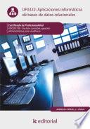 Aplicaciones informáticas de bases de datos relacionales. ADGD0108