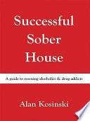 Successful Sober House