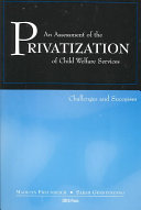 An Assessment Of The Privatization Of Child Welfare Services