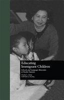 Educating Immigrant Children