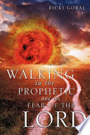 Walking In The Prophetic And The Fear Of The Lord