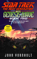 The Star Trek The Next Generation The Genesis Wave Book Two