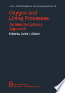Oxygen and Living Processes Book