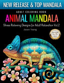 Adult Coloring Book Animal Mandala Stress Relieving Designs For Adult Relaxation Vol2