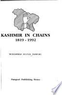 Kashmir in chains, 1819-1992