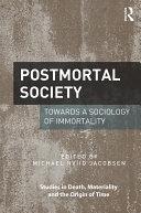 Postmortal Society