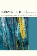 Globalizing Race