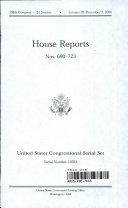 United States Congressional Serial Set  Serial No  14923  House Reports Nos  690 723