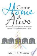 Come Home Alive Book