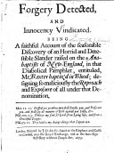 Forgery Detected  and Innocency Vindicated  Being a faithful account of the     discovery of an horrid     slander raised on the Anabaptists of New England  in that     pamphlet  by B  Baxter   entituled  Mr  Baxter baptiz d in blood  etc