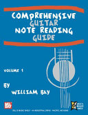 Comprehensive Guitar Note Reading Guide, Volume 1