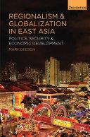 Regionalism and Globalization in East Asia