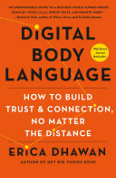 link to Digital body language : how to build trust & connection, no matter the distance in the TCC library catalog