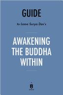 Guide to Lama Surya Das's Awakening the Buddha Within by Instaread ebook