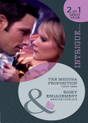 The Medusa Proposition   Risky Engagement  The Medusa Proposition   Risky Engagement  Mills   Boon Intrigue   The Medusa Project  Book 7