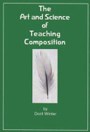 The Art and Science of Teaching Composition