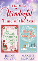 The Most Wonderful Time Of The Year  The Parisian Christmas Bake Off   Winter s Fairytale