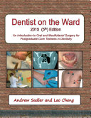 Dentist On the Ward 5th Edition: An Introduction to Oral and Maxillofacial Surgery for Postgraduate Core Trainees In Dentistry
