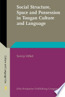 Social Structure, Space and Possession in Tongan Culture and Language  : An ethnolinguistic study