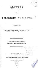 Letters on religious subjects : written by divers friends, deceased
