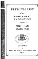 Premium List of the Anniversary of the Michigan State Fair and Exposition