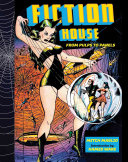 FICTION HOUSE FROM PULPS TO PA
