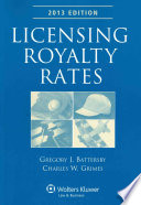 Licensing Royalty Rates  2013 Edition