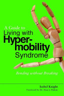 A Guide to Living with Hypermobility Syndrome