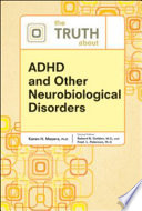 The Truth about ADHD and Other Neurobiological Disorders Book