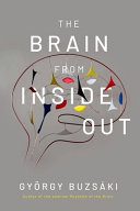 The Brain from Inside Out Book