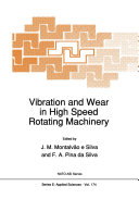 Vibration and Wear in High Speed Rotating Machinery